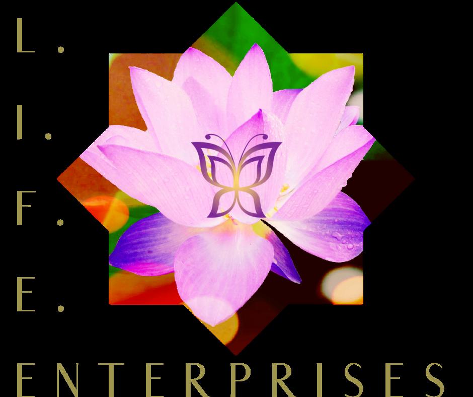 L. I. F. E. Enterprises